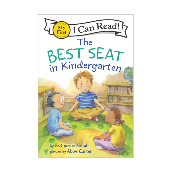 My First I Can Read : The Best Seat in Kindergarten (Paperback)