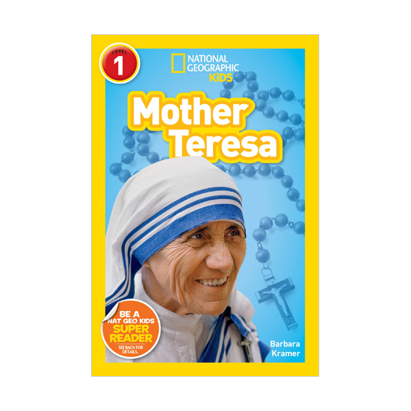 National Geographic Kids Readers Level 1 : Mother Teresa (Paperback)