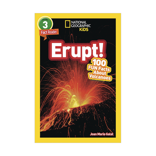 National Geographic Kids Readers Level 3 : Erupt! 100 Fun Facts About Volcanoes (Paperback)
