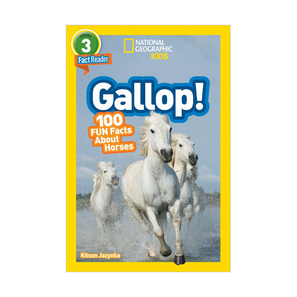 National Geographic Kids Readers Level 3 : Gallop! 100 Fun Facts About Horses (Paperback)