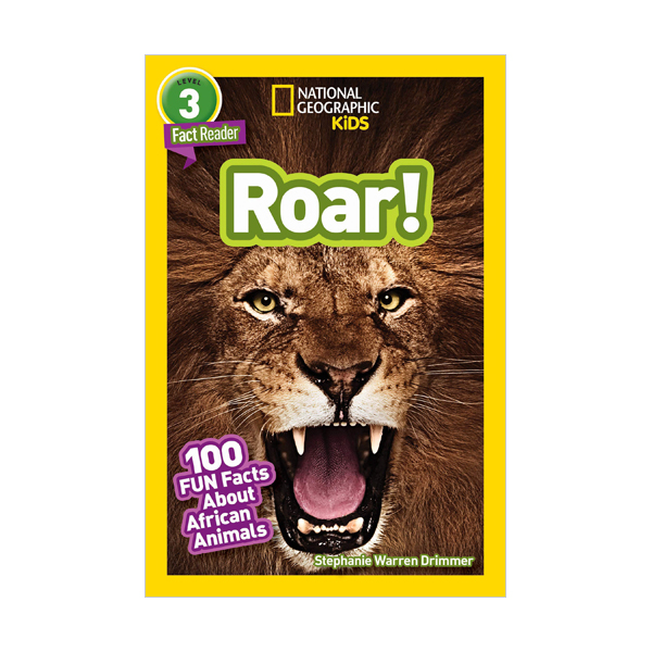 National Geographic Kids Readers Level 3 : Roar! 100 Facts About African Animals (Paperback)