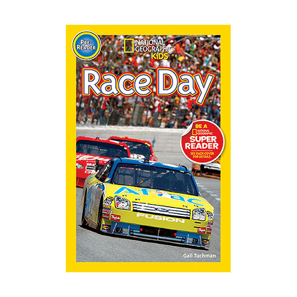 National Geographic Kids Readers Pre-Level : Race Day! (Paperback)