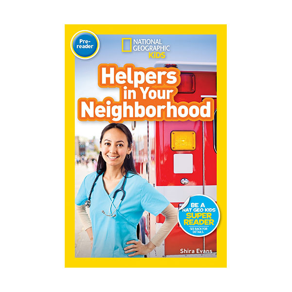 National Geographic Kids Readers Pre-reader : Helpers in Your Neighborhood (Paperback)