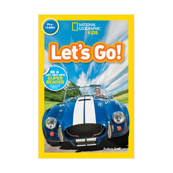 National Geographic Kids Readers Pre-reader : Let's Go! (Paperback)