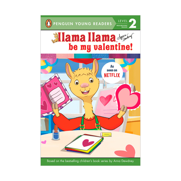 Penguin Young Readers 2 : Llama Llama Be My Valentine! (Paperback)