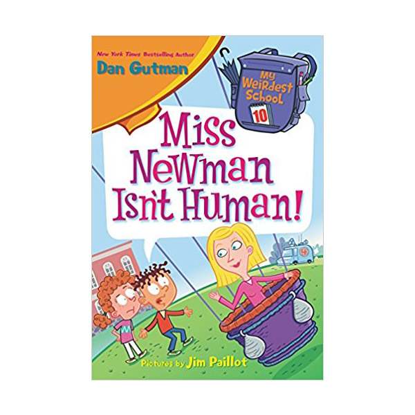R.L 3.6 : My Weirdest School #10 : Miss Newman Isn't Human! (Paperback)