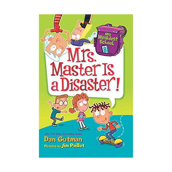 R.L 3.7 : My Weirdest School #8 : Mrs. Master Is a Disaster! (Paperback)