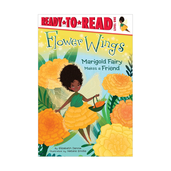 Ready to read 1 : Flower Wings : Marigold Fairy Makes a Friend (Paperback)