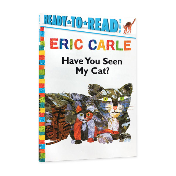 Ready to Read 1 : Have You Seen My Cat? : World of Eric Carle Series (Paperback)