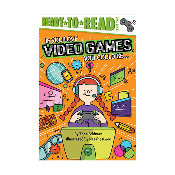 Ready to read 2 : If You Love Video Games, You Could Be... (Paperback)