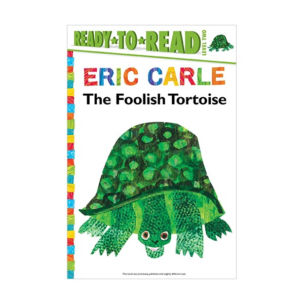 Ready To Read 2 : The Foolish Tortoise (Paperback)