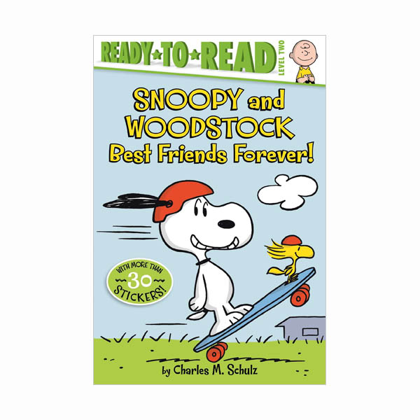Ready to Read Level 2 : Snoopy and Woodstock: Best Friends Forever! (Paperback)