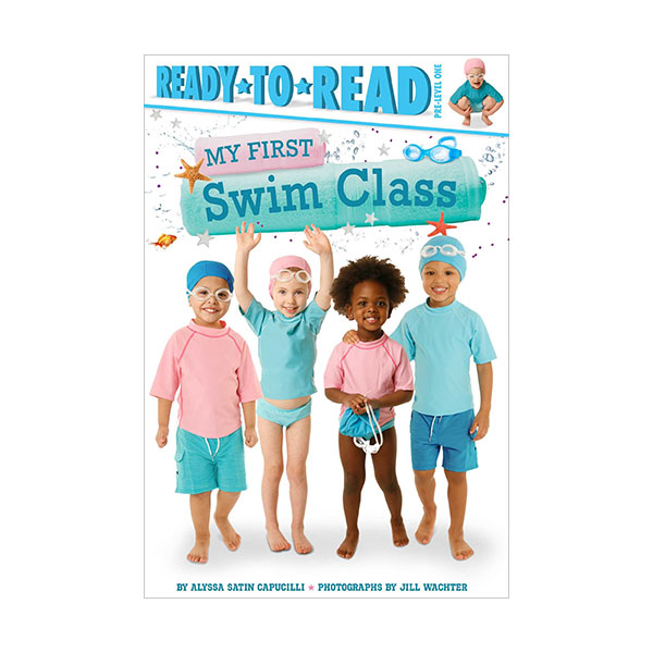Ready to Read Pre : My First Swim Class (Paperback)
