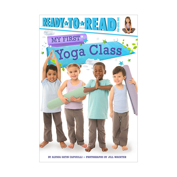 Ready to Read Pre : My First Yoga Class (Paperback)