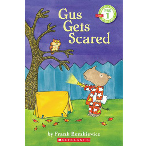 RL 0.3 : Scholastic Reader Pre-Level 1 : Gus Gets Scared (Paperback)