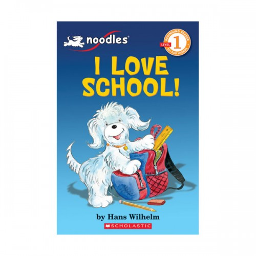Scholastic Reader Level 1 : I Love School! (Paperback)
