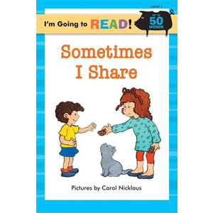 RL 0.8 : I'm Going to Read! Level 1 : Sometimes I Share (Paperback)