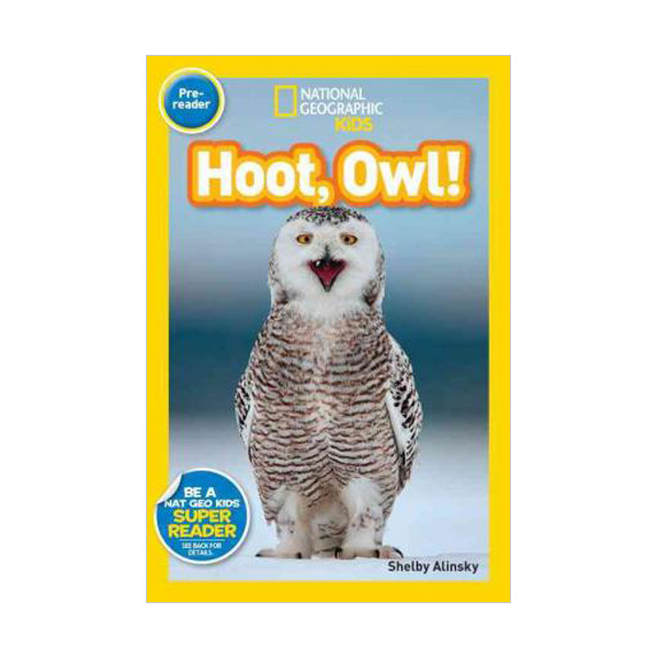 RL 0.8 : National Geographic Kids Readers Pre-Level : Hoot, Owl! (Paperback)