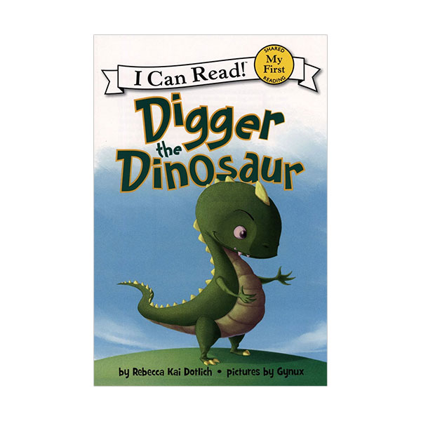 RL 0.9 : My First I Can Read : Digger the Dinosaur (Paperback)