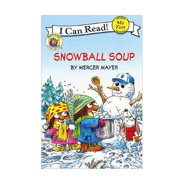 RL 0.9 : My First I Can Read : Little Critter : Snowball Soup (Paperback)