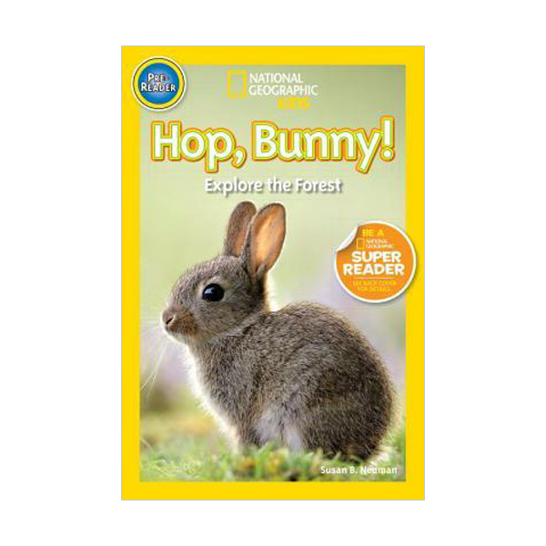 RL 0.9 : National Geographic Kids Readers Pre-Level : Hop, Bunny!: Explore the Forest (Paperback)
