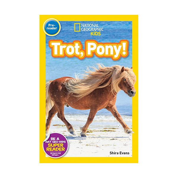 RL 0.9 : National Geographic Kids Readers Pre-Reader : Trot, Pony! (Paperback)