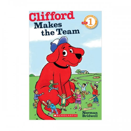 RL 0.9 : Scholastic Reader Level 1 : Clifford Makes the Team (Paperback)