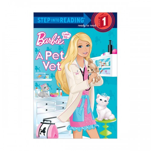 Step into Reading 1 : Barbie : I Can Be a Pet Vet (Paperback)