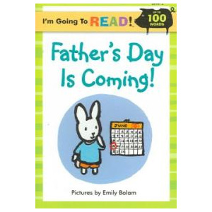 RL 1.0 : I'm Going to Read! Level 2 : Father's Day Is Coming! (Paperback)