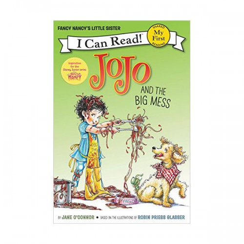 RL 1.0 : My First I Can Read : Fancy Nancy : JoJo and the Big Mess (Paperback)