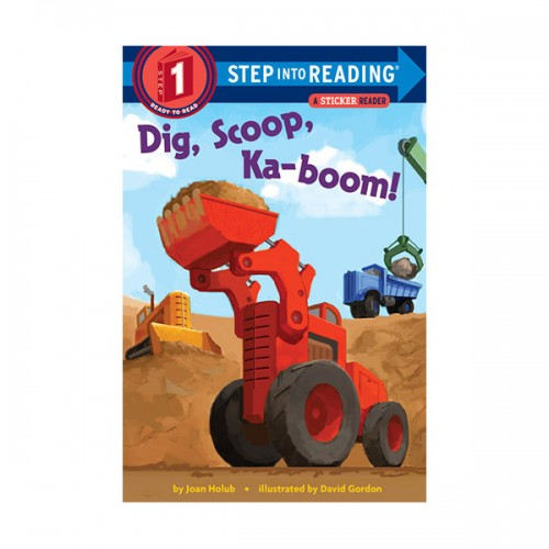 RL 1.0 : Step Into Reading 1 : Dig, Scoop, Ka-boom! (Paperback)