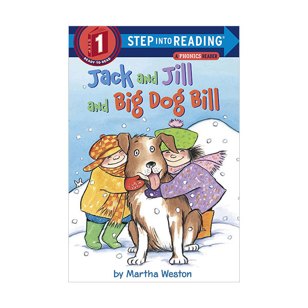 RL 1.0 : Step Into Reading 1 : Jack and Jill and Big Dog Bill : A Phonics Reader (Paperback)