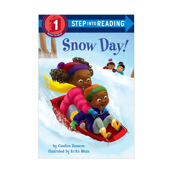 RL 1.0 : Step into Reading 1 : Snow Day!  (Paperback)