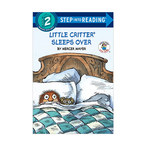 RL 1.0 : Step Into Reading 2 : Little Critter Sleeps Over (Paperback)