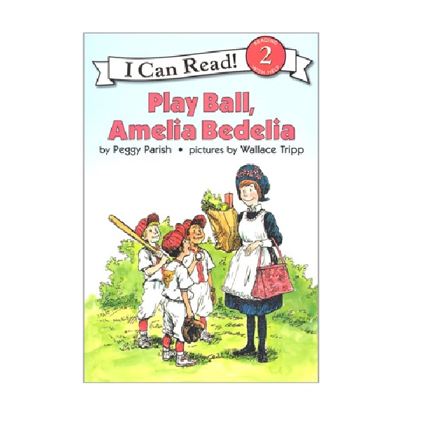 RL 2.3 : I Can Read Book Level 2 : Play Ball, Amelia Bedelia (Paperback)
