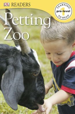 RL 1.1 : DK Readers Level Pre-1 : Petting Zoo (Paperback)