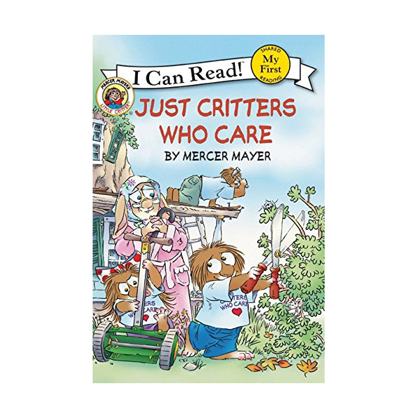 RL 1.1 : My First I Can Read : Little Critter : Just Critters Who Care (Paperback)