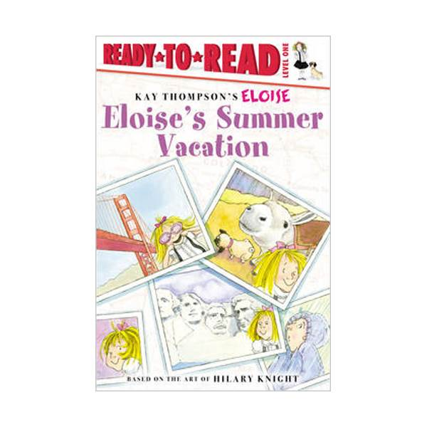 RL 1.1 : Ready To Read 1 : Eloise's Summer Vacation(Paperback)