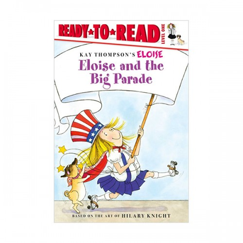 Ready To Read 1 :Eloise and the Big Parade (Paperback)