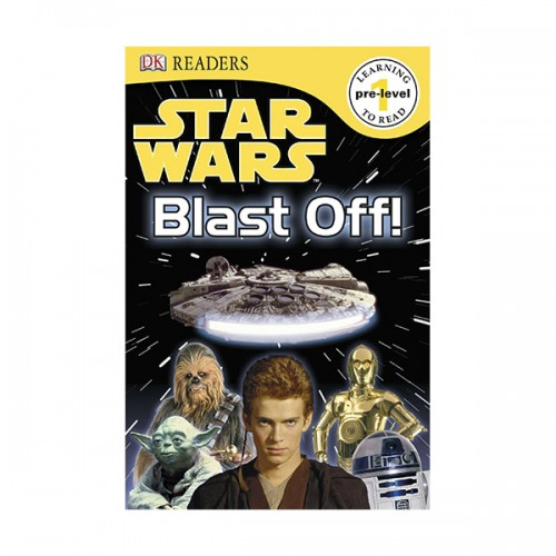 RL 1.2 : DK Readers Level 1 : Star Wars : Blast Off! (Paperback)