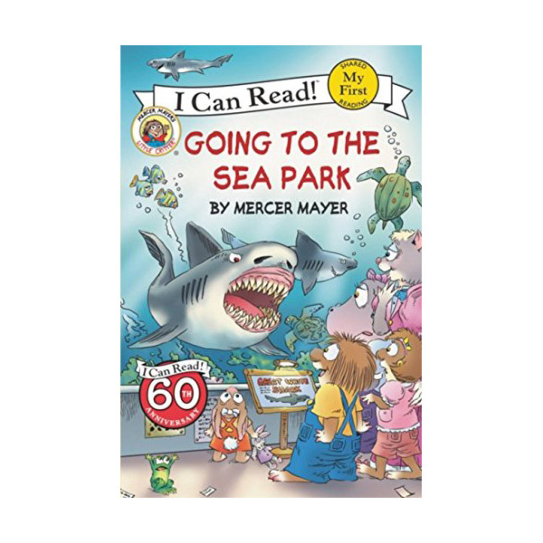 RL 1.2 : My First I Can Read : Little Critter : Going to the Sea Park (Paperback)