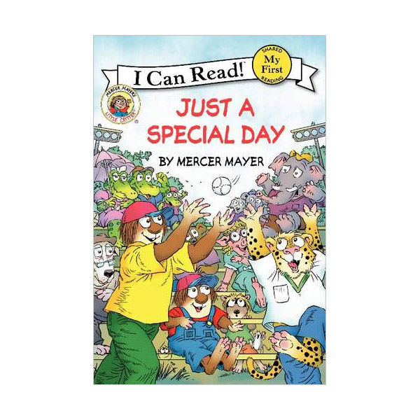 RL 1.2 : My First I Can Read : Little Critter : Just a Special Day (Paperback)