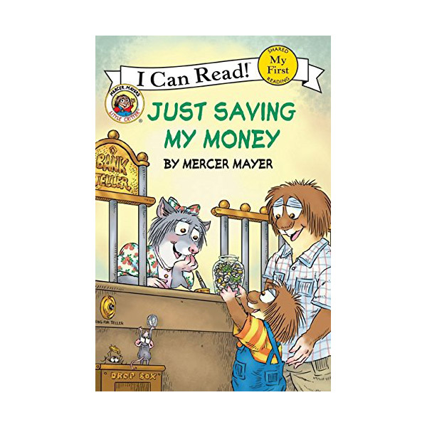 RL 1.2 : My First I Can Read : Little Critter : Just Saving My Money (Paperback)