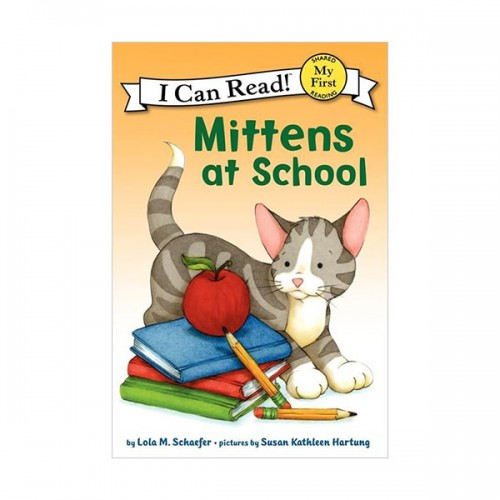 My First I Can Read : Mittens at School (Paperback)