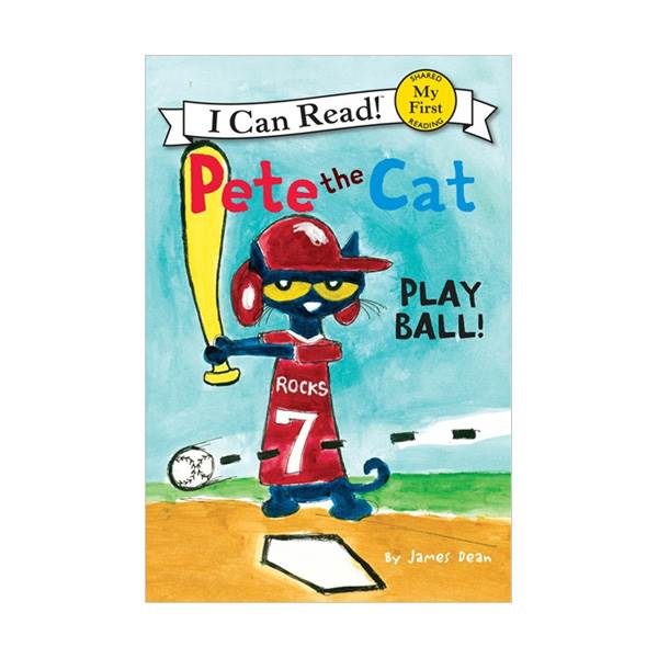 RL 1.2 : My First I Can Read: Pete the Cat: Play Ball! (Paperback)