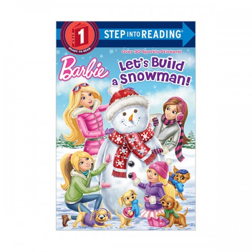 RL 1.2 : Step into Reading 1 : Barbie : Let's Build a Snowman! (Paperback)