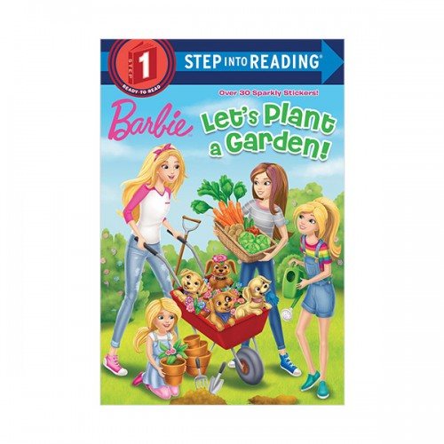 RL 1.2 : Step into Reading 1 : Barbie : Let's Plant a Garden! (Paperback)