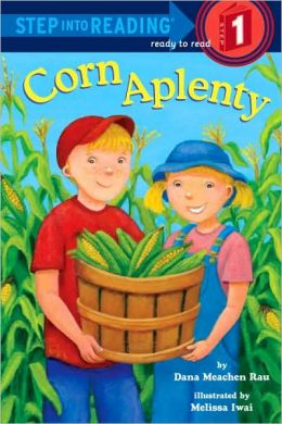 RL 1.2 : Step Into Reading 1 : Corn Aplenty (Paperback)