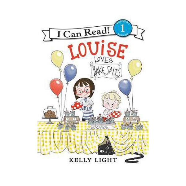 RL 1.3 : I Can Read Level 1 : Louise Loves Bake Sales (Paperback)