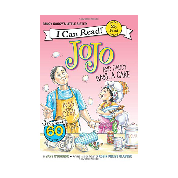 My First I Can Read : Fancy Nancy: JoJo and Daddy Bake a Cake(Paperback)